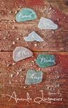Beach Glass & Other Broken Things