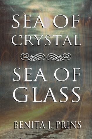 Sea of Crystal, Sea of Glass