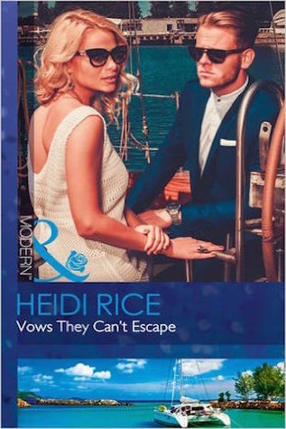 Vows They Can't Escape by Heidi Rice