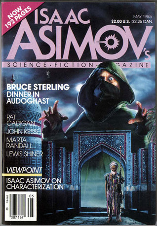Isaac Asimov's Science Fiction Magazine, May 1985 (Asimov's Science Fiction, #91)