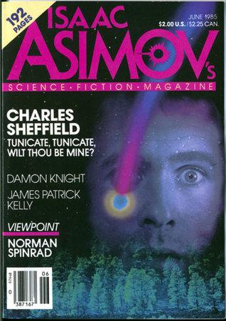 Isaac Asimov's Science Fiction Magazine, June 1985 (Asimov's Science Fiction, #92)