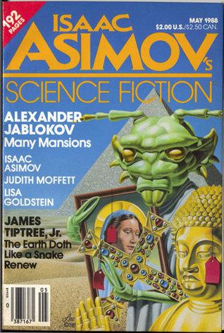 Isaac Asimov's Science Fiction Magazine, May 1988 (Asimov's Science Fiction, #130)
