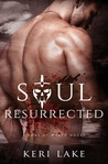Soul Resurrected (Sons of Wrath, #2)