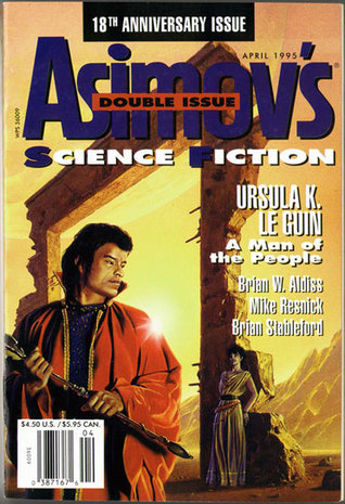 Asimov's Science Fiction, April 1995 (Asimov's Science Fiction, #229-230)