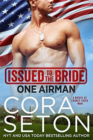 Issued to the Bride: One Airman (Brides of Chance Creek, #2)