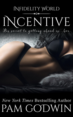Incentive by Pam Godwin