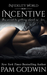 Incentive by Pam Godwin