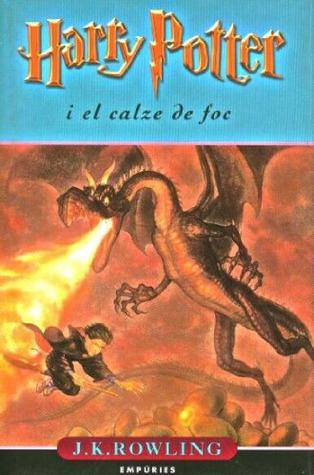 Harry Potter i el calze de foc (Harry Potter, #4)