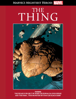 The Thing (Marvel's Mightiest Heroes Graphic Novel Collection #8)
