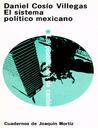 El Sistema Político Mexicano: Las Posibilidades de Cambio