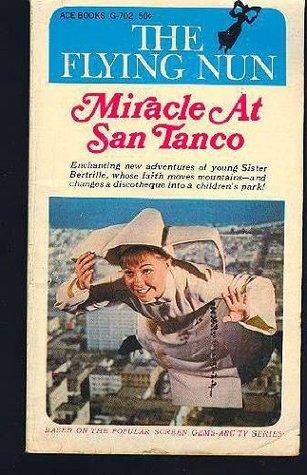 The Flying Nun: Miracle at San Tanco