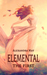 Elemental: The First (Primo...