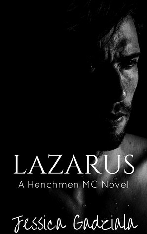 Lazarus (The Henchmen MC, #7)