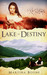 Lake of Destiny (Celtic Leg...