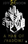 A Man of Shadows (John Nyquist, #1)