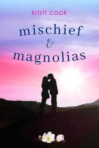 Mischief & Magnolias (Magnolia Branch, #2)