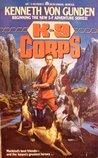 K-9 Corps (K-9 Corps, #1)