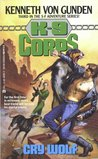 Cry Wolf (K-9 Corps, #3)