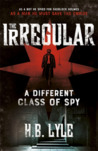 The Irregular (An Irregular Spy Thriller #1)