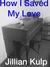 How I Saved My Love