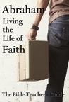 Abraham: Living t...