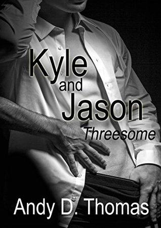 Kyle and Jason: Threesome (BDSM Billionaire Romance) (Menage Romance)
