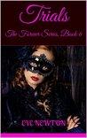 Trials: The Forever Series, Book 6: A Reverse Harem Fantasy