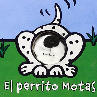 El perrito Motas / Mota the Little Puppy (Librodedos / Finger Puppet Book)