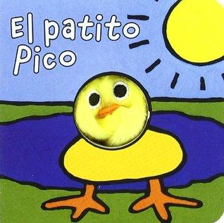 El patito Pico / Pico the Duckling (Librodedos / Finger Puppet Book)