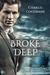 Broke Deep (Porthkennack, #3)