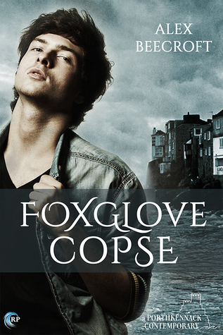 Release Day Review: Foxglove Copse (Porthkennack #5) by Alex Beecroft