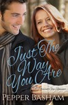 Just the Way You Are by Pepper D. Basham