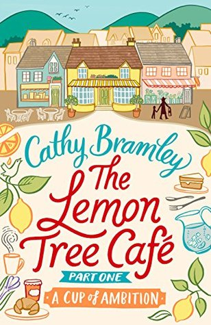 A Cup of Ambition (The Lemon Tree Cafe, ...