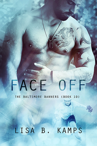 Face Off (The Baltimore Banners #10)