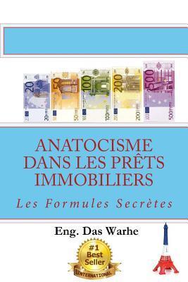 Anatocisme Dans Les Prets Immobiliers: Les Formules Secretes par Eng Das Warhe