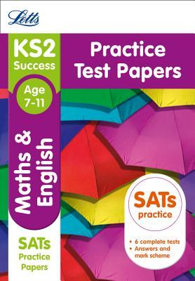 Letts KS2 SATs Revision Success - New 2014 Curriculum Edition — KS2 Maths and English: Practice Test Papers