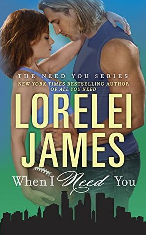 Just What I Needed (Need You #2)