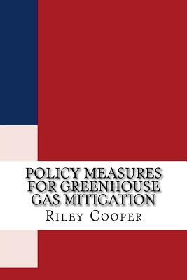 Policy Measures for Greenhouse Gas Mitigation
