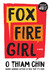 Fox Fire Girl