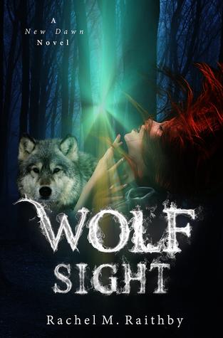 Wolf Sight (New Dawn, #3)