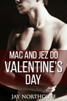 Mac and Jez do Valentine's Day (Housemates, #4.5)