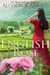 An English Rose: A Mother's...