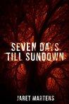 Seven Days till Sundown