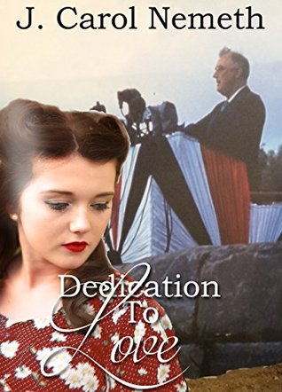 Dedication to Love (A National Park Romance Novella Book 2)