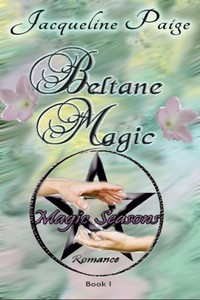 Beltane Magic by Jacqueline Paige