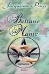 Beltane Magic (Magic Seasons Romance, #1)