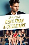 Gentleman et célibataire by Julia Nole