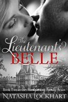 The Lieutenant's Belle (The Montgomery Family #2)