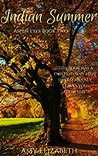 Indian Summer (Aspen Eyes, #2)