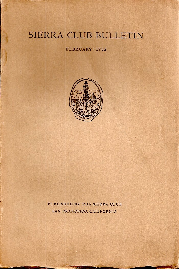 Sierra Club Bulletin: February 1932